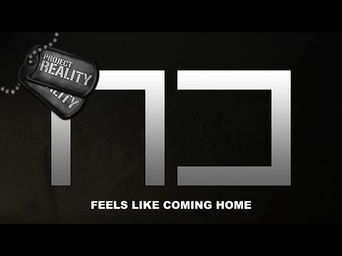 Project Reality - Feels Like Coming Home