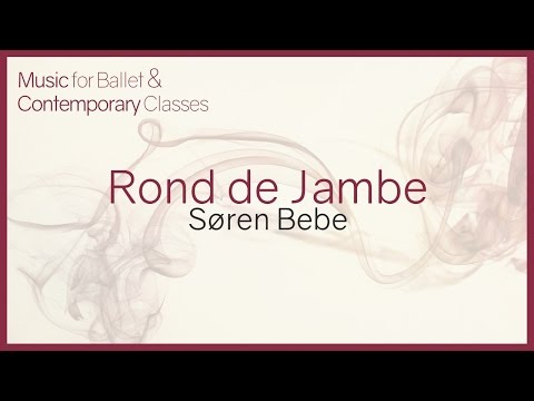 Rond de Jambe (New) Piano Music for Ballet Classes.