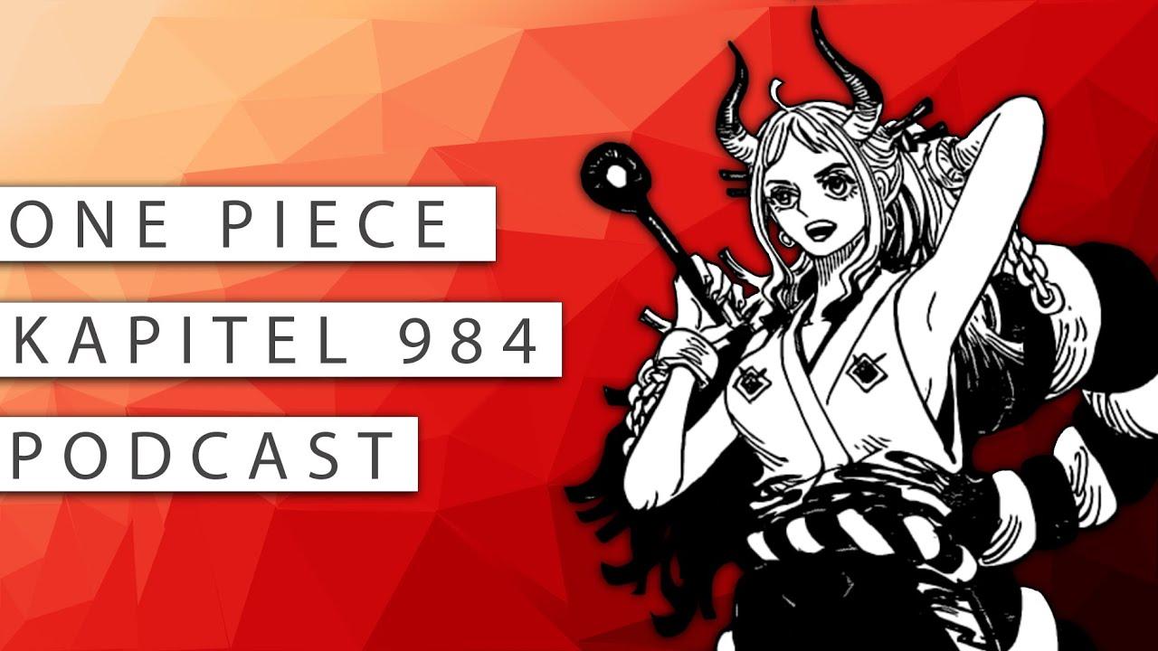 #164 One Piece Kapitel 984 Podcast: Meine Bibel