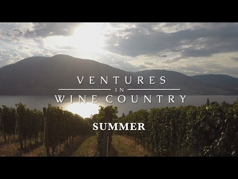 Ventures in Wine Country | Episode 2: Summer
