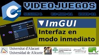 C++ : ImGUI - Interfaz gráfica en modo inmediato #Videojuegos2 #UA [ S06.2021 ]