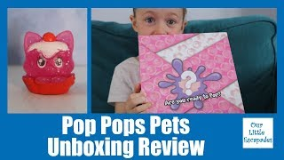Pop Pops Pets Unboxing Review - YULU Pop Pops - Popping Slime Surprise Toys