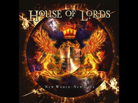 "HOUSE OF LORDS release new song ""New World - New Eyes"" off new album..!"
