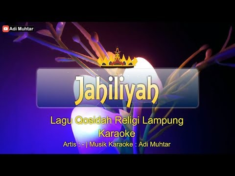 Jahiliyah - Lagu Lampung Karaoke + Lirik [HD][HQ](Dangdut)