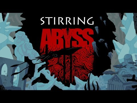STIRRING ABYSS | Death At The Bottom Of The Sea | Stirring Abyss Alpha Gameplay!