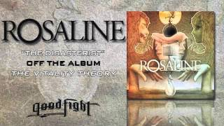 Watch Rosaline The Disasterist video