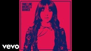 Michelle Branch - Fault Line