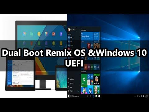 Dual Boot Remix OS & Windows 10 (UEFI)
