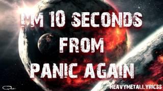 Cult To Follow 10 Seconds From Panic Lyrics