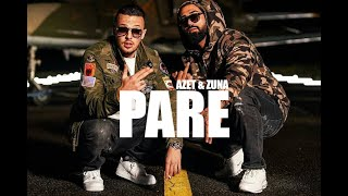 AZET & ZUNA - PARE (Official) (Full Track)