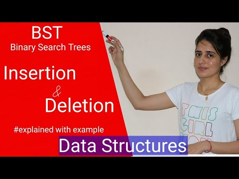 5.10 Binary Search Trees (BST) - Insertion And Deletion Explained