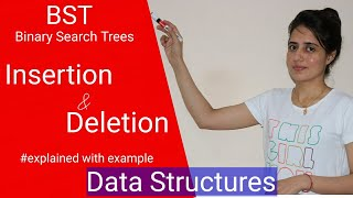 Binary Search Trees (BST) - Insertion and Deletion Explained