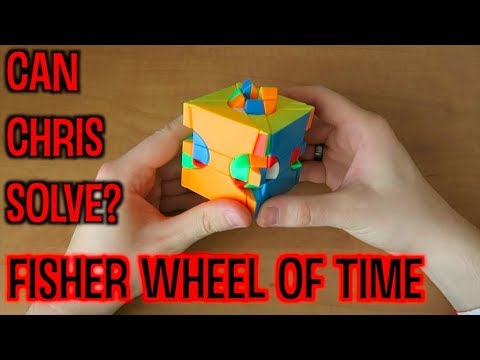 Can Chris Solve?: Fisher Wheel of Time