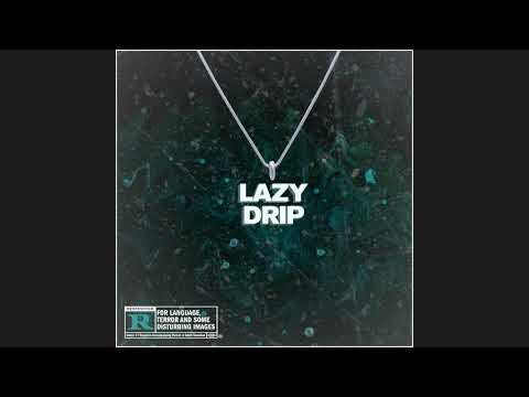 Yung Lager - LAZY DRIP (Official Audio)
