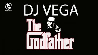 DJ Vega - The Godfather