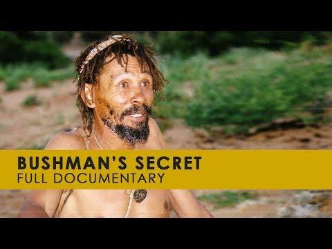 Bushman's Secret - The Khoisan And The Secret Of Hoodia