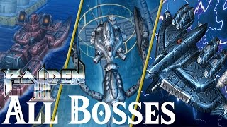 Raiden III // All Bosses