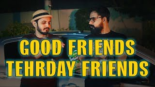 GOOD FRIENDS vs TERDHAY FRIENDS | KURKURE | KARACHI VYNZ | Mansoor Qureshi MAANi