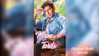 Armaan Malik Latest Song || New Full Screen Whatsapp Status Video || By Bijay No1 Status