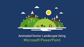 How to Create Animated video in PowerPoint - Easy  | Animated Vector Landscape: Part 1