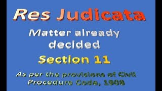 Res Judicata  (Section 11)