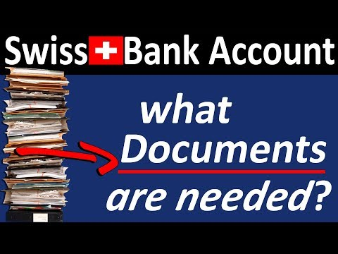 What Documents are needed for (FAST) Swiss Bank Account Opening 2018