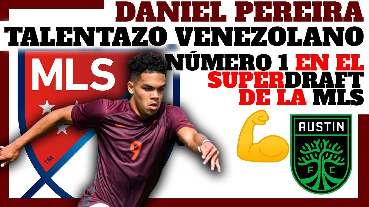 DANIEL PEREIRA el NUEVO TALENTAZO para la MLS! - 1ero del SUPERDRAFT de la MLS - YouTube
