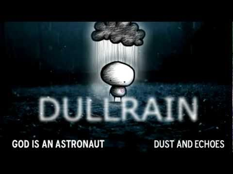 God is an Astronaut - Dust And Echoes [HD]