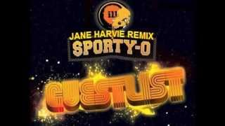 Sporty O - Guestlist (Jane Harvie Remix)
