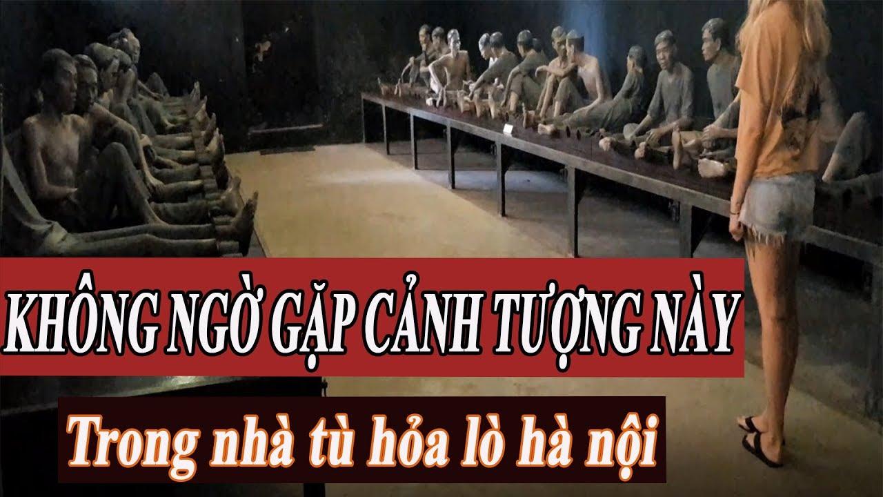 LẦN ĐẦU TIÊN vào nhà tù hỏa lò hà nội AI NGỜ GẶP ĐƯỢC CẢNH TƯỢNG NÀY