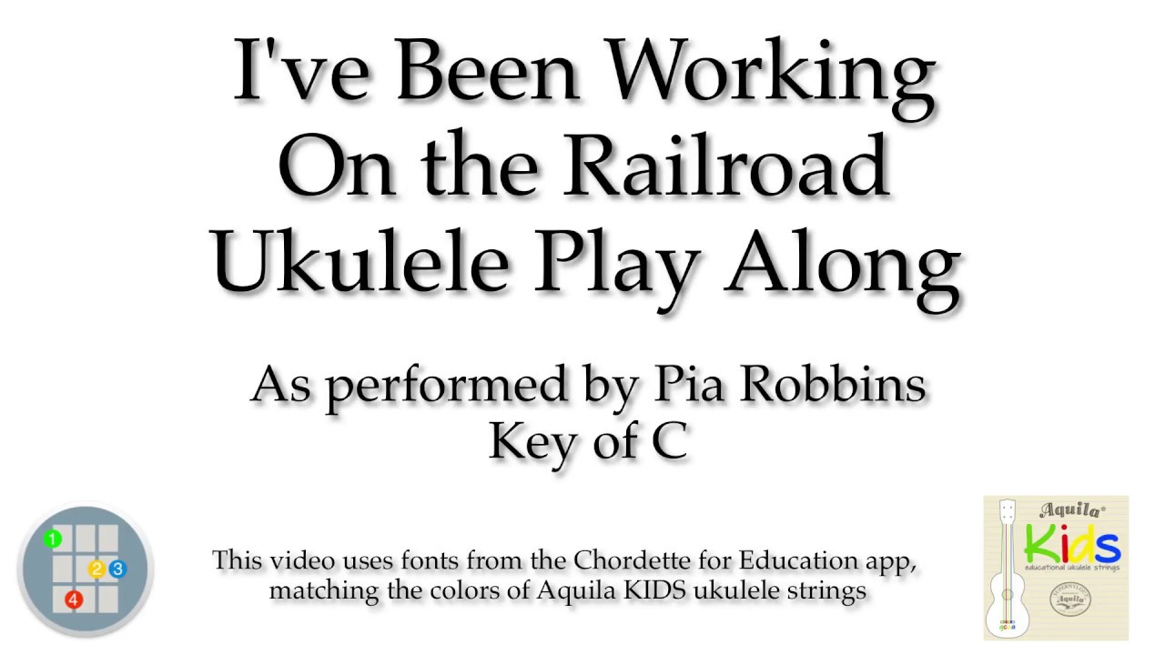 Ive been working on the railroad ukulele play along youtube ive been working on the railroad ukulele play along hexwebz Images