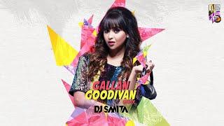 Gallan Goodiyaan (Remix) DJ Smita Mp3 Song Download