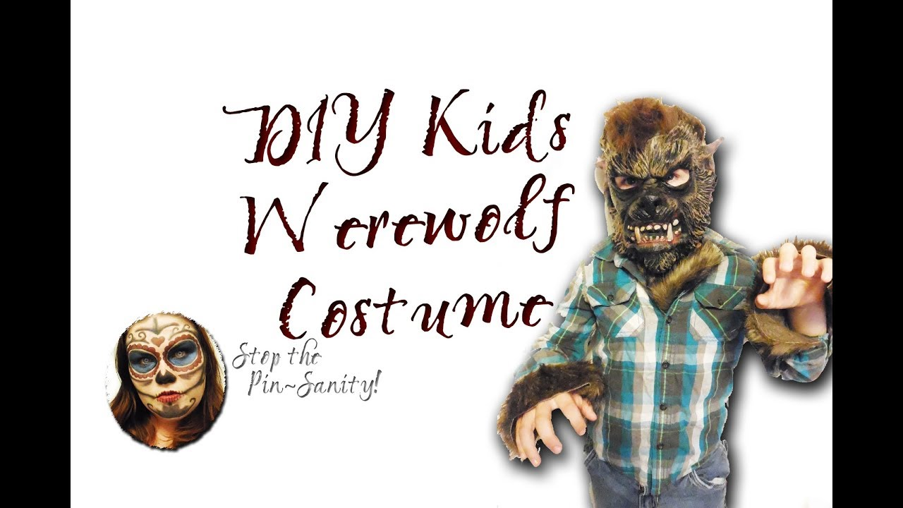 Diy easy kids werewolf costume stop the pin sanity youtube diy easy kids werewolf costume stop the pin sanity solutioingenieria Choice Image