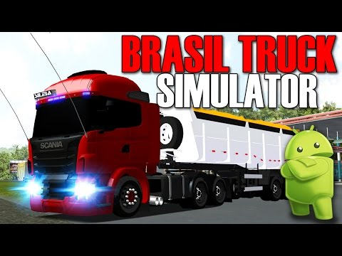 Brasil Truck Simulator (ANDROID) - Jogo Brasileiro de Caminhões em Desenvolvimento