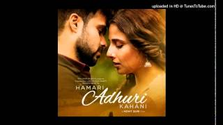 Hasi  (famale) - [Full Song Audio] -[ Hamari Adhuri kahani ]- subtitulado en español