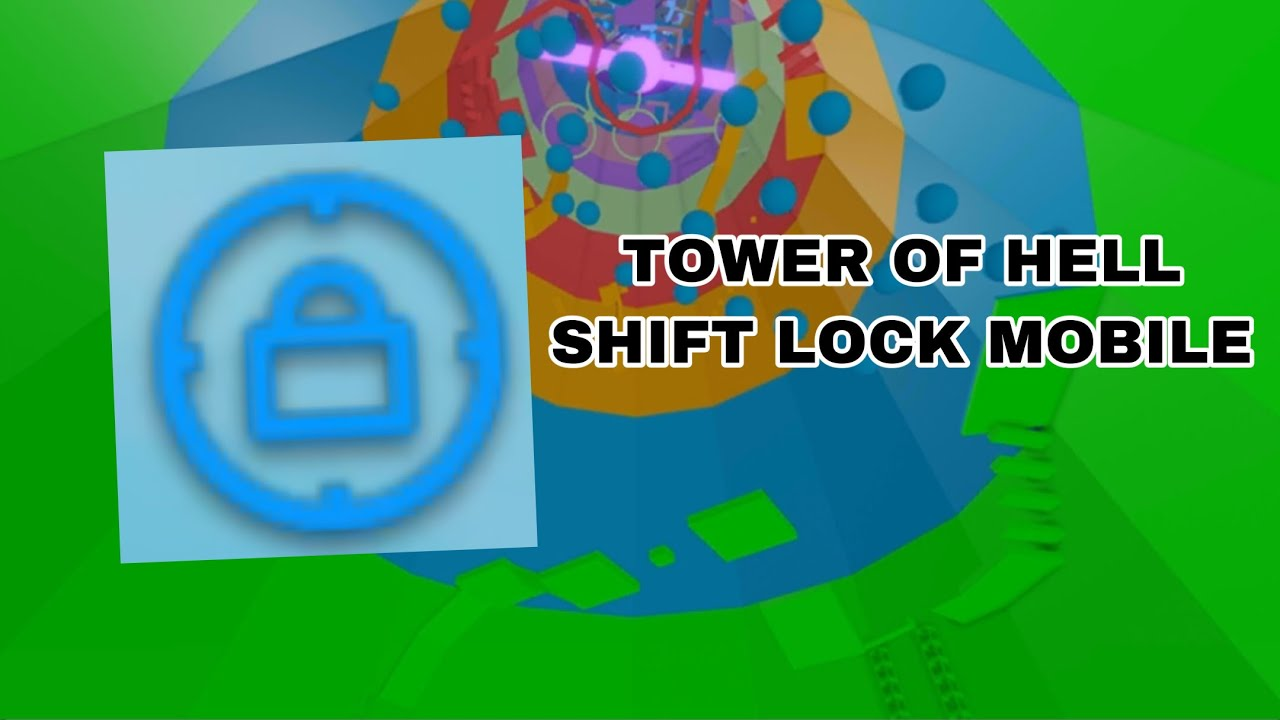 Tower Of Hell Mobile Shift Lock Has Been Added Roblox Youtube