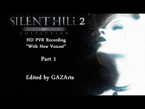 Silent Hill 2: HD PVR (Remastered New Voices!) | Part 1