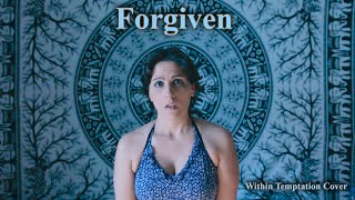 Forgiven - Within Temptation Cover
