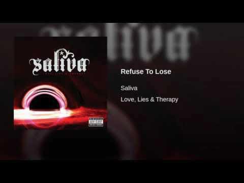 Saliva - Refuse To Lose
