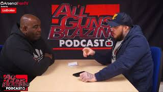 He's Only Gone To United For The 'P' (DT Not Happy With Alexis) | All Guns Blazing Podcast