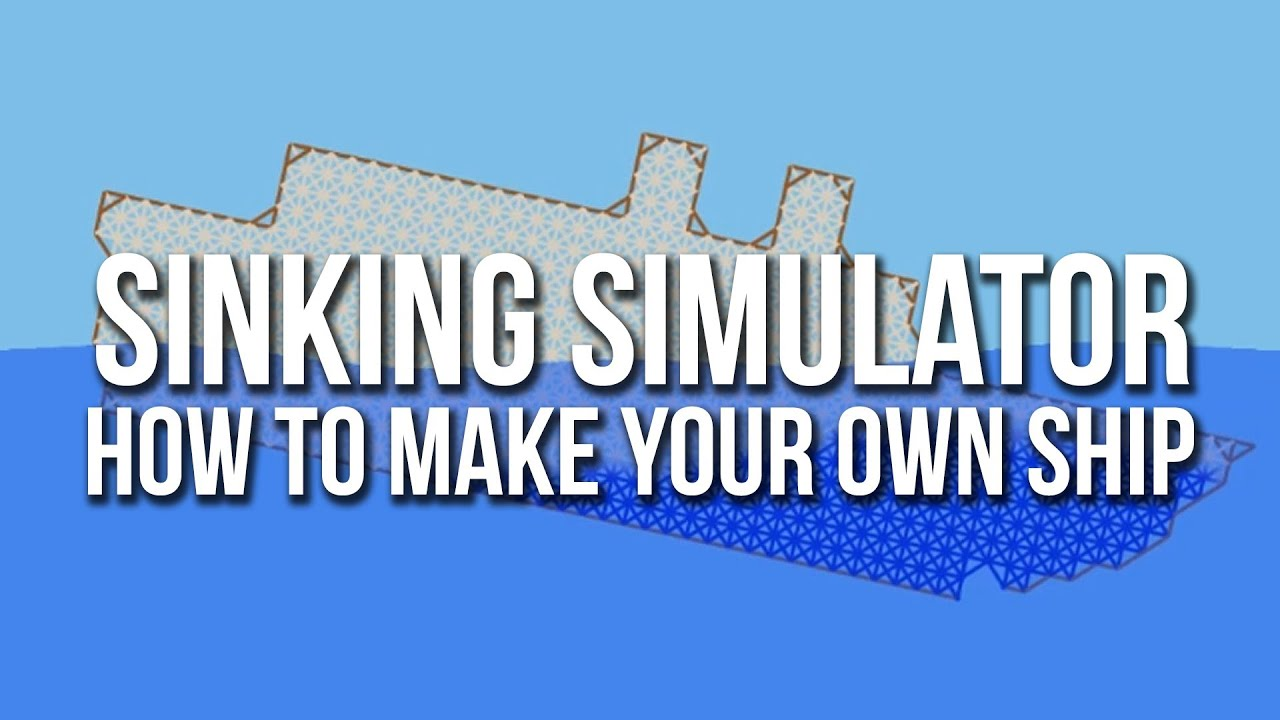 Sinking Simulator Sandbox Edition How to
