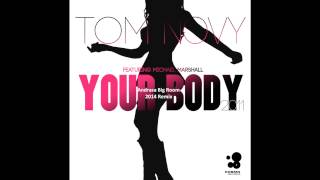 Tom Novy  Your Body (Andrasa Big Room 2014 Remix)