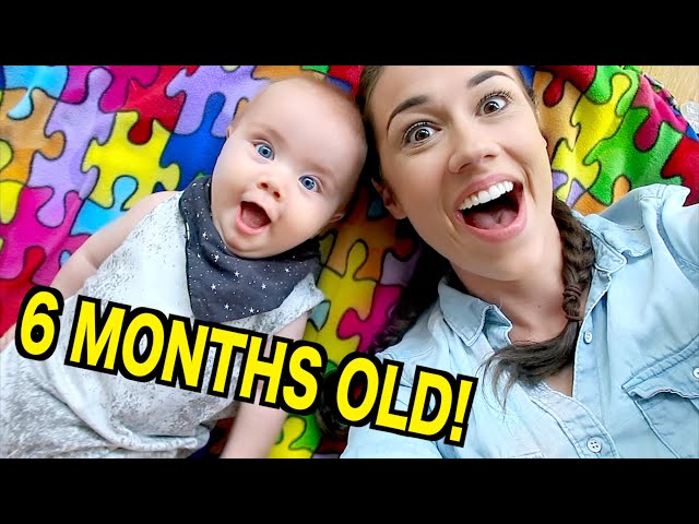 6 MONTH OLD BABY UPDATE!