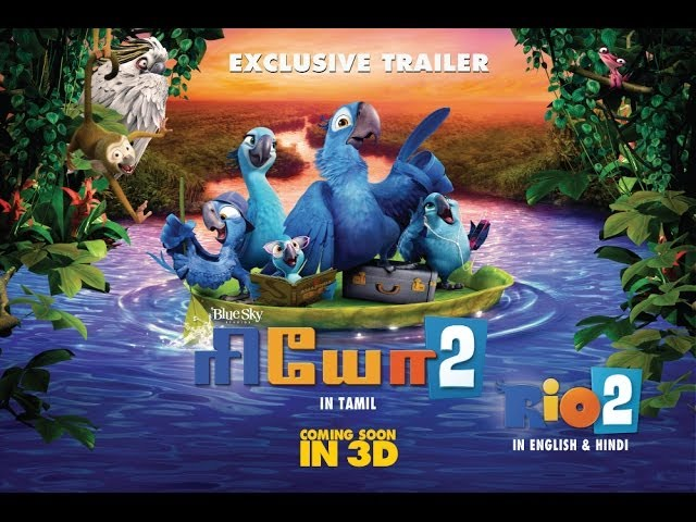 RIO: 2 - Official Trailer Tamil [HD] Travel Video