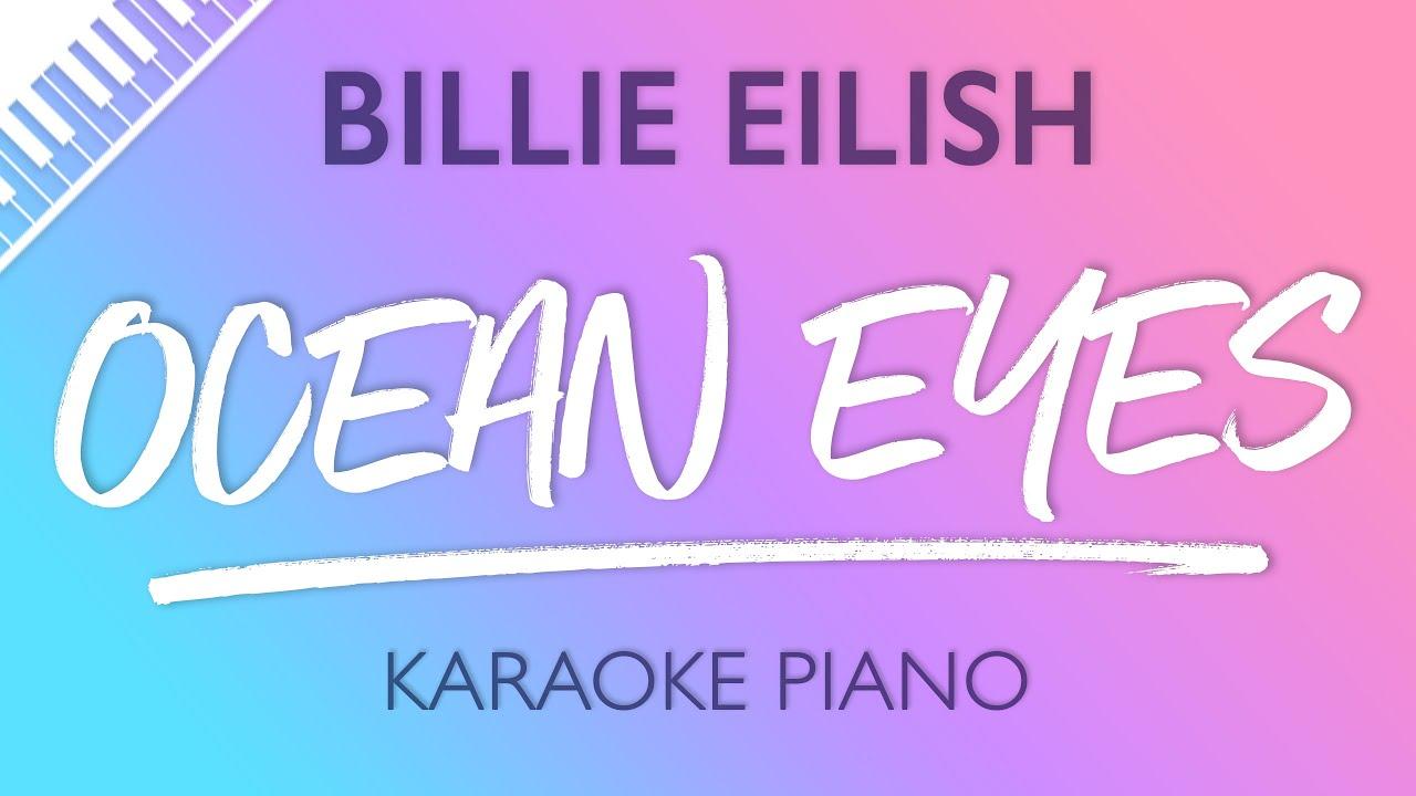 Ocean Eyes Piano Karaoke Instrumental Billie Eilish