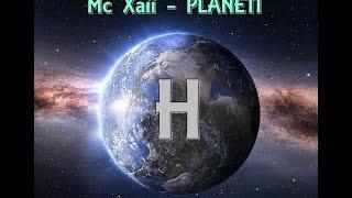 Mc Xaii - PLANETI H (Official Lyrics Video)