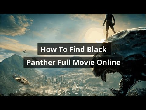 How To Watch Black Panther Online Streaming