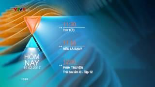 VTV9 | LỊCH PHÁT SÓNG (TRƯA 19/02/2017)