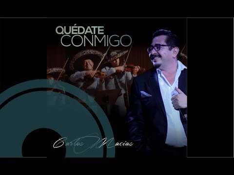 Carlos Macías - Quédate Conmigo (En Vivo) [Official Audio HD]
