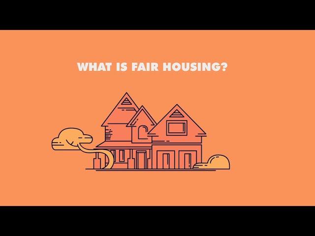 What is fair housing? (Full video)